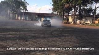 getlinkyoutube.com-Caravan Turbo 6Canecos do Rodrigo Inhumas no Kakareco 12.07.15 = Canal DarlanGyn #TurbãoNaVeia