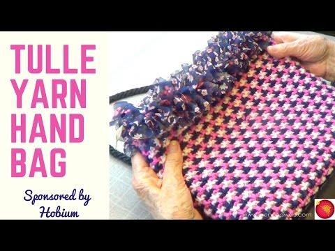 Tulle Yarn Handbag | DIY with Ribbon Yarn from Hobium