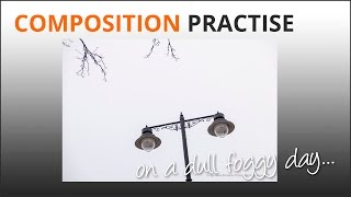 getlinkyoutube.com-Photography Composition Tips - Practise in the fog