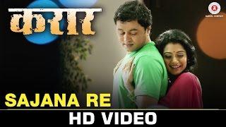 Sajana Re | Karaar | Subodh Bhave & Urmila Kothare | Shreya Ghoshal & Jasraj Joshi