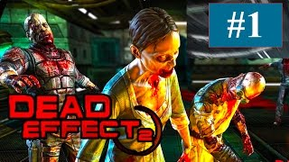 Dead Effect 2 - By BadFly Interactive - Part 1 -Compatible with iPhone, iPad, and iPod touch.