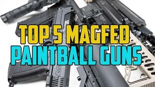 getlinkyoutube.com-Top 5 Magfed Paintball Guns - 4K