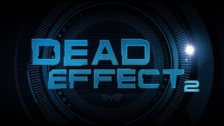 Dead Effect 2 Review in Limba Romana (Joc Android/ Joc Horror)