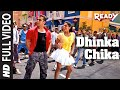 Dhinka Chika Full Video Song | Ready Feat. Salman Khan, Asin