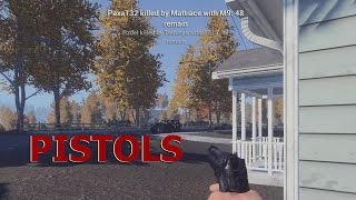 getlinkyoutube.com-H1Z1 - Pistols - M9, M1911A1, R380 and .44 Magnum