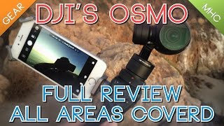 getlinkyoutube.com-DJI Osmo: All Aspects Review w/Spectacular Location Footage