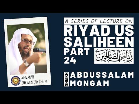 Riyadussaliheen Part 24 Abdussalam Mongam
