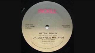 getlinkyoutube.com-Dr. Jeckyll & Mr. Hyde - Gettin' Money