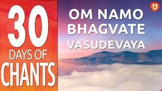 getlinkyoutube.com-Day 13 ~ Om Namo Bhagvate Vasudevaya ~ Mantra Chanting Meditation Music