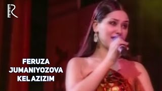 getlinkyoutube.com-Feruza Jumaniyozova - Kel azizim | Феруза Жуманиёзова - Кел азизим