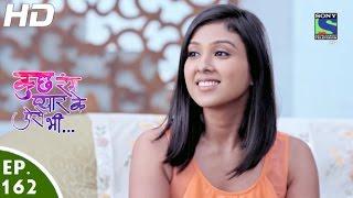Kuch Rang Pyar Ke Aise Bhi - कुछ रंग प्यार के ऐसे भी - Episode 162 - 12th October, 2016
