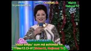 getlinkyoutube.com-MARIA CIOBANU - Văzui timpu' cum mă schimbă - n (17dec12.CI-Vl [20dec12, National Tv])