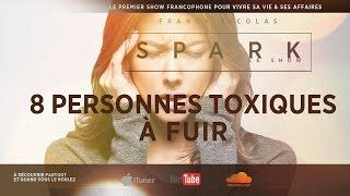 getlinkyoutube.com-Les 8 profils de personnes toxiques à fuir - SPARK LE SHOW - Franck Nicolas