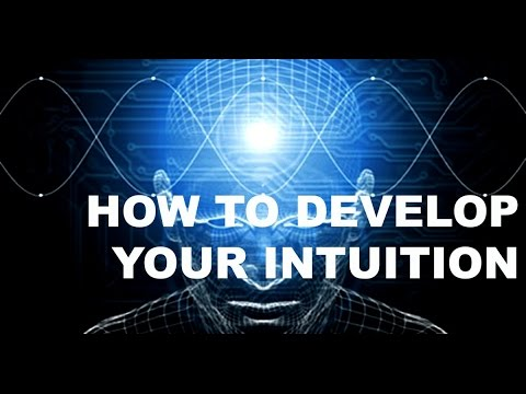 How To Develop Your Intuition (Consciousness Class)