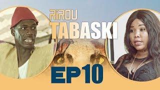 Serie - Rirou Tabaski Episode 10