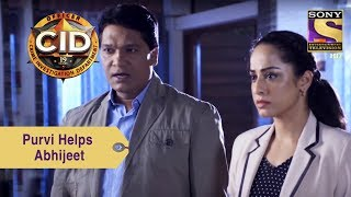 Your Favorite Character | Purvi And Abhijeet Investigate Dino's Homicide Case | CID