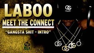 Laboo - Gangsta Shit-Intro (Explicit Audio)