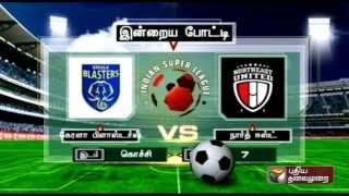 ISL - Today's clash