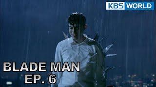 Blade Man | 아이언 맨 EP 6 [SUB : KOR, ENG, CHN, MLY, VIE, IND]