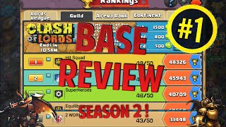 Clash of Lords 2 : Base Review Season 2 | Episode #1