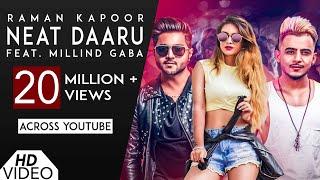 Neat Daaru [Full HD]   Raman Kapoor Ft Millind Gaba   Latest New Hindi Songs 2018   Analog Records