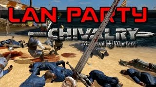 getlinkyoutube.com-Chivalry Hordes - Crimson Tide - LAN Party