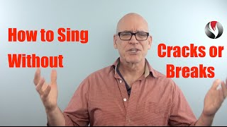 getlinkyoutube.com-Ep 27 How to Sing Without Cracks or Breaks