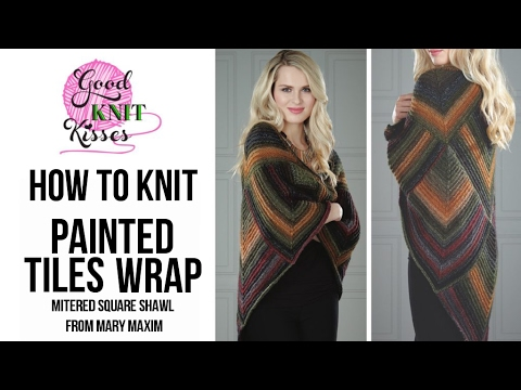 How to Knit Painted Tiles Wrap | Kit by Mary Maxim