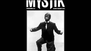 Mystik - House Nigga