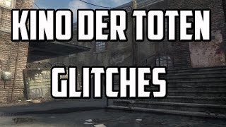 Call Of Duty: Black Ops Zombies - Glitches: Working Kino Der Toten Glitches (2017)
