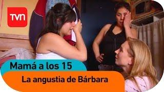 getlinkyoutube.com-Mamá a los 15 | E11 T01: Los conflictos familiares de Bárbara
