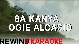 getlinkyoutube.com-Sa Kanya | Ogie Alcasid | Karaoke Version