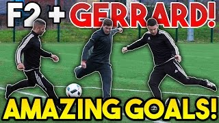 getlinkyoutube.com-Steven GERRARD + F2Freestylers EPIC Shooting Session! | AMAZING GOALS!