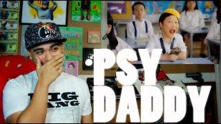 getlinkyoutube.com-PSY - DADDY (Feat. CL of 2NE1) MV Reaction [HILARIOUS]