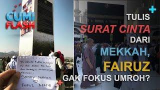 getlinkyoutube.com-Tulis Surat dari Mekkah, Fairuz Gak Fokus Umroh? - CumiFlash 18 Januari 2017