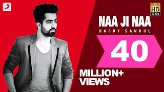 getlinkyoutube.com-Hardy Sandhu - Naa Ji Naa | Latest Punjabi Romantic Song 2015