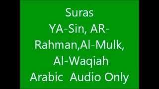 getlinkyoutube.com-Suras Al-Waqiah,Al-Mulk,Ya-sin,Ar-Rahman
