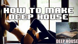 getlinkyoutube.com-How to make Deep House