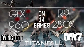 getlinkyoutube.com-GTX 960 vs R9 280x (many new games) 1080@60fps