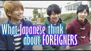 getlinkyoutube.com-What Japanese think of foreigners (Their voices) 大学生インタビュー(外国人について)