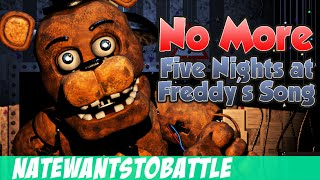 getlinkyoutube.com-NateWantsToBattle: No More [FNaF LYRIC VIDEO] FNaF Song