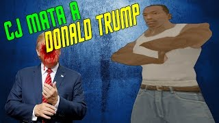 getlinkyoutube.com-GTA SA - CJ MATA A DONALD TRUMP - CANSINO36