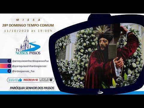 Missa do 28º Domingo do Tempo Comum - Ano A - 11/10/2020 às 19:00h