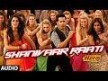 Shanivaar Raati Full Song audio Main Tera Hero | Varun Dhawan, Ileana DCruz, Nargis Fakhri