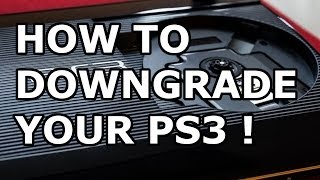getlinkyoutube.com-How To Downgrade a PS3 Any CFW To 3.55 - Voice Tutorial with downloads [HD]