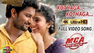 Kothaga Kothaga Full Video Song 4K | MCA Video Songs | Nani | Sai Pallavi | 2018 Telugu Songs width=