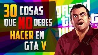 getlinkyoutube.com-¡30 Cosas que NO debes hacer en GTA V!