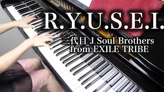 getlinkyoutube.com-【 三代目 J Soul Brothers from EXILE TRIBE 】 R.Y.U.S.E.I. 【 Piano ピアノ 】