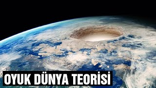 Hollow Earth (Oyuk Dünya) Teorisi ve Hakkında Anlatılanlar