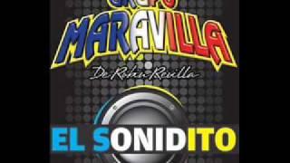 Grupo Maravilla - El Sonidito